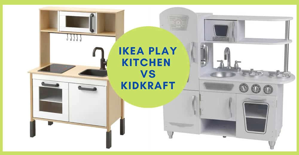 Ikea Play Kitchen vs Kidkraft